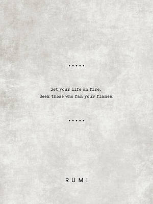 Royalty-Free and Rights-Managed Images - Rumi Quotes 12 - Literary Quotes - Typewriter Quotes - Rumi Poster - Sufi Quotes - Life on fire by Studio Grafiikka