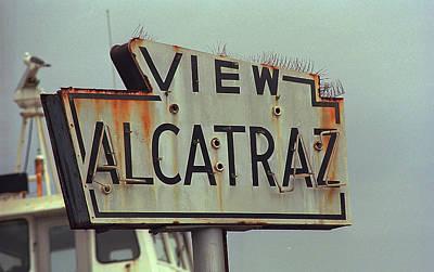 Photograph - San Francisco Alcatraz Sign 2007 by Frank Romeo