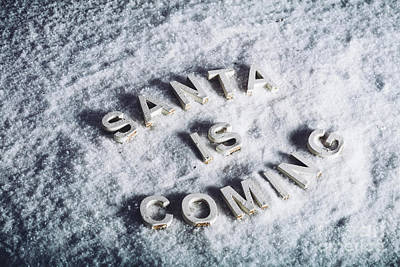 Photograph - Santa Is Coming Writing On White Snowy Background. by Michal Bednarek
