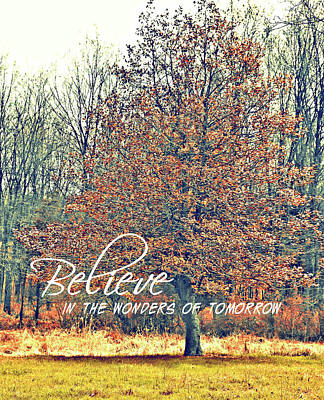 Photograph - Season Of Change Quote by JAMART Photography