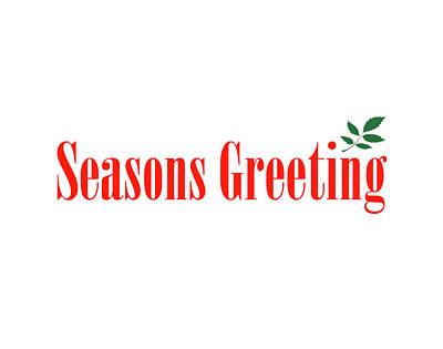 Digital Art - Seasons Greeting by Peter Cutler