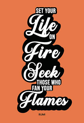 Royalty-Free and Rights-Managed Images - Set your life on fire - Rumi Quotes - Typography - Retro - Orange, Black by Studio Grafiikka