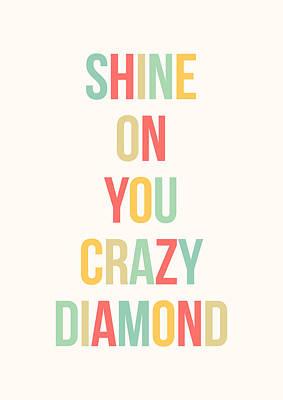 Digital Art - Shine On You Crazy Diamond by Zapista Zapista