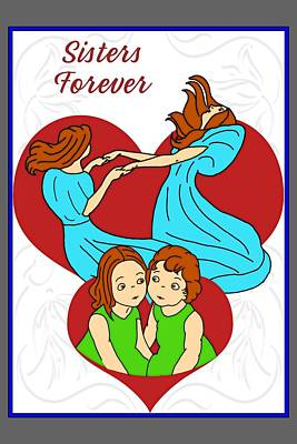 Digital Art - Sisters Forever by John Haldane