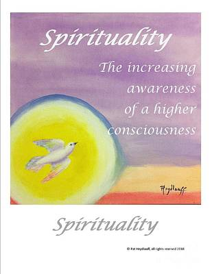 Painting - Spirituality - Art With A Message Poster by Pat Heydlauff