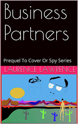 Mixed Media - Spy 00 Prequel by Laurence Lawrence