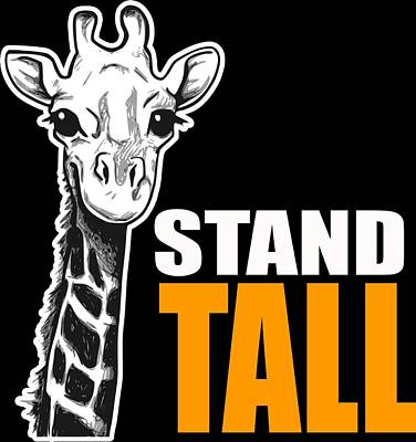 Digital Art - Stand Tall Cute Giraffe Gifts by Dawn Romine