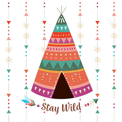Drawing - Stay Wild - Boho Chic Ethnic Nursery Art Poster Print by Dadada Shop