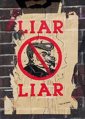 Photograph - Street Poster - Liar Liar by Richard Reeve