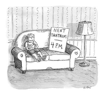 Drawing - Tantrum Schedule by Roz Chast