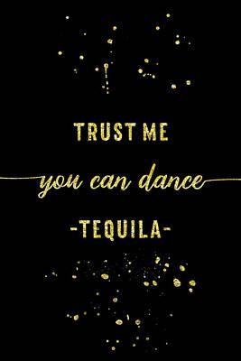 Digital Art - Text Art Gold You Can Dance Tequila by Melanie Viola