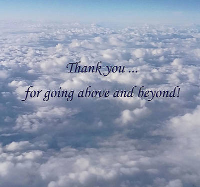Photograph - Thanks For Above And Beyond by Emmy Marie Vickers