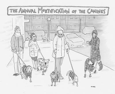 Cold Drawing - The Annual Mortification Of The Canines by Teresa Burns Parkhurst