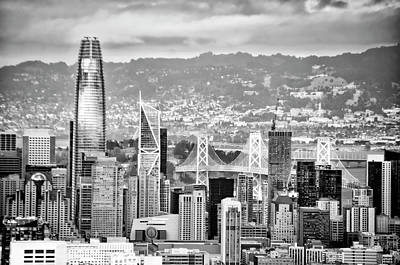 Photograph - The Financial District - San Francisco In Black And White by Bill Cannon