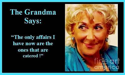 Photograph - The Grandma's Affairs by Jordana Sands