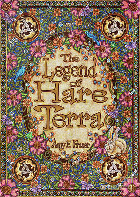 Painting - The Legend Of Hare Terra - Title Page 1 by Amy E Fraser