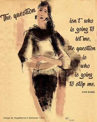 Ayn Rand Wall Art - Painting - The Question by Hughberta E Steenson