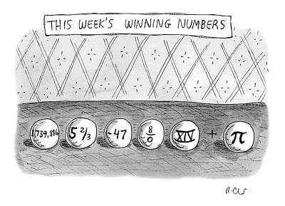 Drawing - This Weeks Winning Numbers by Roz Chast