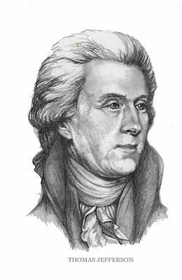 Politicians Drawings - Thomas Jefferson by Joan Garcia