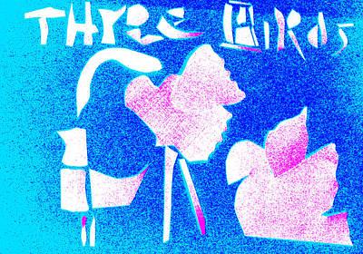 Digital Art - Three Birds Blue by Artist Dot