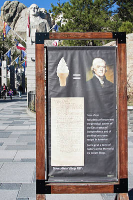 Photograph - Tomas Jefferson's Ice Cream Recipe At Rushmore Monument by Tatiana Travelways