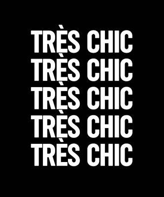 Mixed Media Royalty Free Images - Tres Chic - Fashion - Classy, Bold, Minimal Black and White Typography Print - 4 Royalty-Free Image by Studio Grafiikka