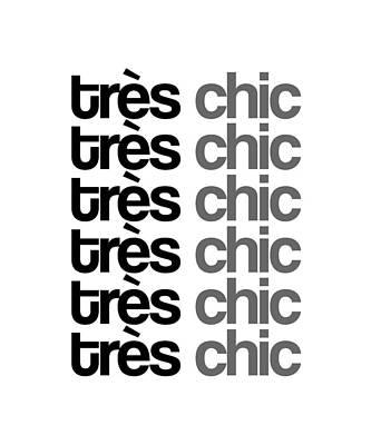 Mixed Media Royalty Free Images - Tres Chic - Fashion - Classy, Bold, Minimal Black and White Typography Print - 7 Royalty-Free Image by Studio Grafiikka