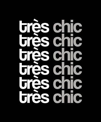 Mixed Media Royalty Free Images - Tres Chic - Fashion - Classy, Bold, Minimal Black and White Typography Print - 8 Royalty-Free Image by Studio Grafiikka