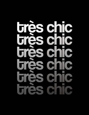 Mixed Media Royalty Free Images - Tres Chic - Fashion - Classy, Bold, Minimal Black and White Typography Print - 9 Royalty-Free Image by Studio Grafiikka