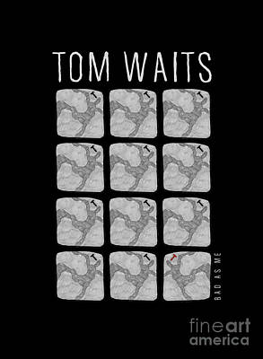 Musicians Drawings - Tribute to Tom Waits - Bad as Me by BlackLineWhite Art