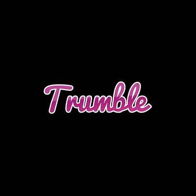 Digital Art - Trumble #trumble by TintoDesigns