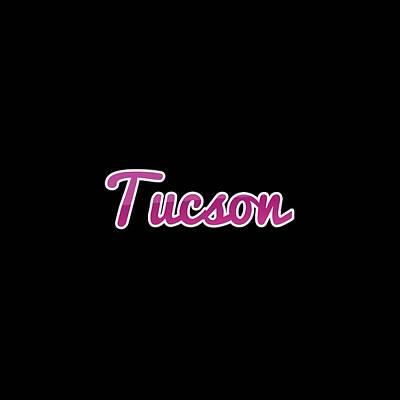Digital Art - Tucson #tucson by TintoDesigns