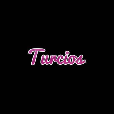 Digital Art - Turcios #turcios by TintoDesigns