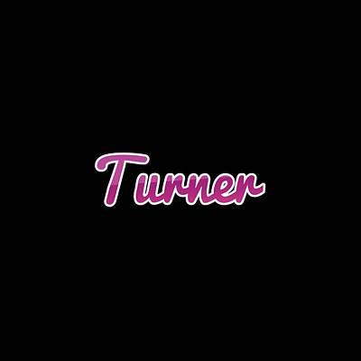 Digital Art - Turner #turner by TintoDesigns