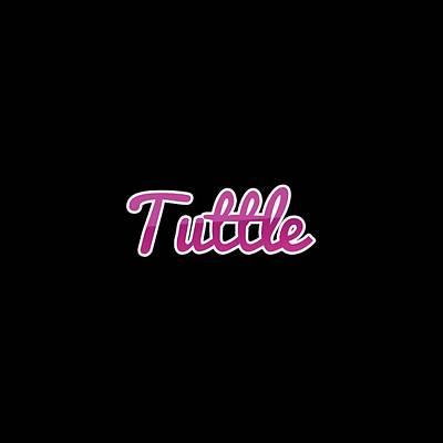 Digital Art - Tuttle #tuttle by TintoDesigns