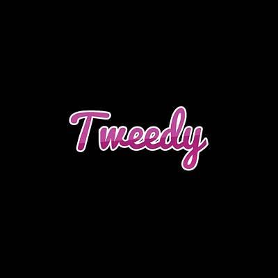 Digital Art - Tweedy #tweedy by TintoDesigns