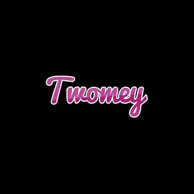 Digital Art - Twomey #twomey by TintoDesigns