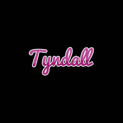 Digital Art - Tyndall #tyndall by TintoDesigns