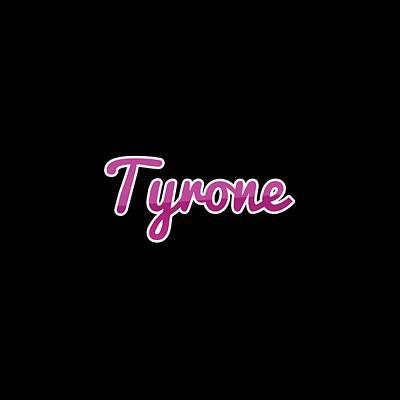 Digital Art - Tyrone #tyrone by TintoDesigns