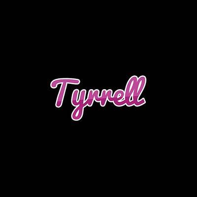 Digital Art - Tyrrell #tyrrell by TintoDesigns
