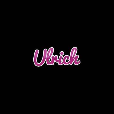 Digital Art - Ulrich #ulrich by TintoDesigns