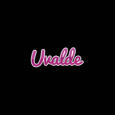 Digital Art - Uvalde #uvalde by TintoDesigns