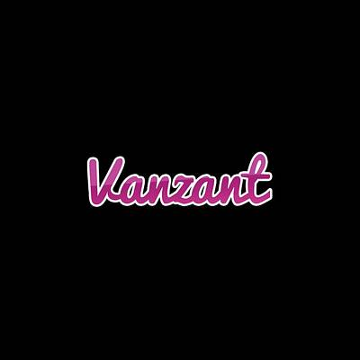 Digital Art - Vanzant #vanzant by TintoDesigns