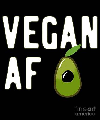 Digital Art - Vegan Af by Flippin Sweet Gear