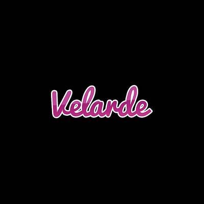 Digital Art - Velarde #velarde by TintoDesigns