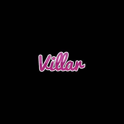 Digital Art - Villar #villar by TintoDesigns