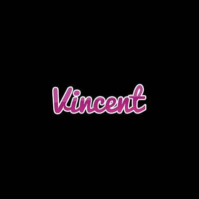 Digital Art - Vincent #vincent by TintoDesigns