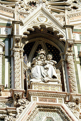 Photograph - Virgin Mary And Child Florence Cathedral Facade by John Rizzuto