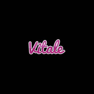 Digital Art - Vitale #vitale by TintoDesigns