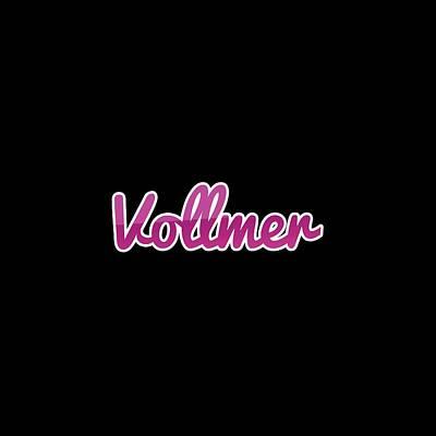Digital Art - Vollmer #vollmer by Tinto Designs